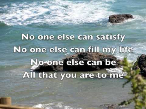 No One Else - Worship Song with Lyrics by Daniel &amp; Catherine Lovett