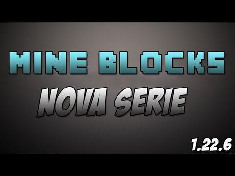 Mine Blocks Nova Série Ep1