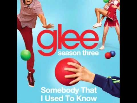Somebody That I Used To Know - Glee Cast Version FULL HQ STUDIO VERSION + DOWNLOAD