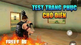 [Garena Free Fire] TEST Trang Phục Chó Điên | Sỹ Kẹo