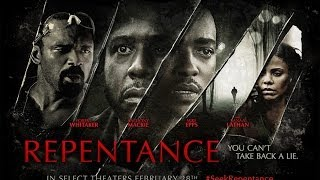 Thriller - REPENTANCE (2014) - TRAILER | Forest Whitaker, Anthony Mackie | FULL HD Movie