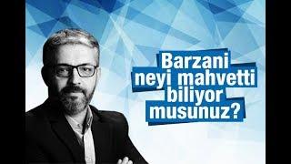 Erem Şentürk    Barzani neyi mahvetti biliyor musunuz