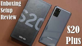 01. Samsung Galaxy S20+ Plus Unboxing, First Time Setup and Review