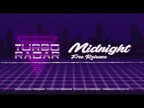 Turbo Radar - Midnight (Free Release)