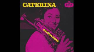 Watch Caterina Valente Cantiga Da Vida video
