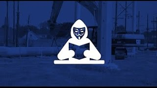 Anonymous - #OpNoDAPL #OWS #OpFunKill