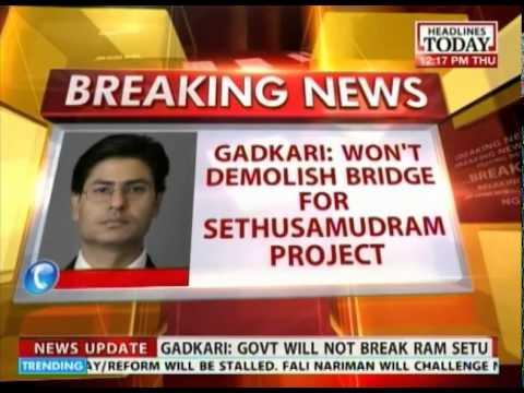 Nitin Gadkari: Won't demolish bridge for Sethusamudram