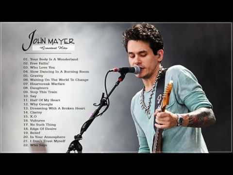 Download Lagu  John Mayer Greatest Hits   Collection HD HQ Mp3 Free