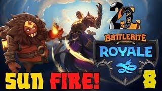 The Battlerite Royale Experience 8: Sun Fire!