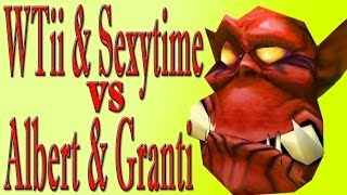 Warcraft 3: WTii & Sexytime vs Albert & Granti