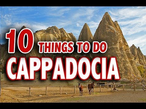 10 BEST THINGS TO DO IN CAPPADOCIA  ♥ Top Attractions Cappadocia Turkey