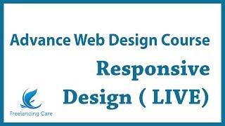 Web Design Advance Course [Bangla] - ( Live Mini Project - Responsive Design )