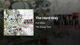 Watch Fort Minor The Hard Way video