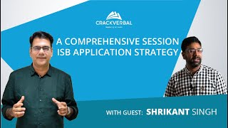 A Comprehensive ISB Application Strategy Session!