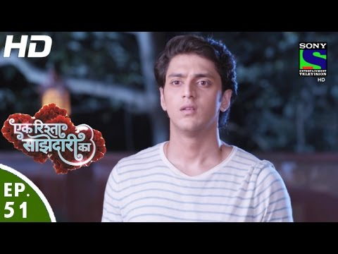 Ek Rishta Sajhedari ka - एक रिश्ता साझेदारी का - Episode 51 - 17th October, 2016 thumbnail