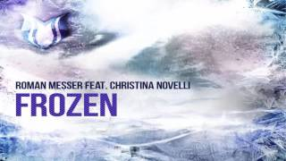 Roman Messer feat. Christina Novelli - Frozen (Allen & Envy Extended Remix)