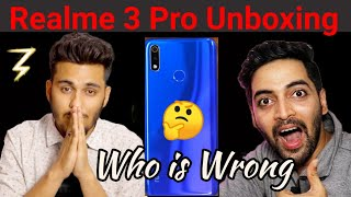 Realme 3 Pro Unboxing ?  Who is Wrong Techno Ruhez or Techbar