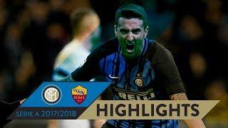 INTER-ROMA 1-1 | HIGHLIGHTS | Matchday 21 - Serie A TIM 2017/18
