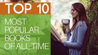 Top 10 Most Popular Books of All Time