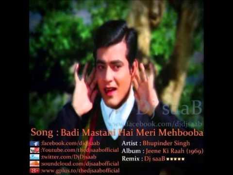 Badi Mastani Hai Meri Mehbooba || Bhupinder Singh || Dj saaB