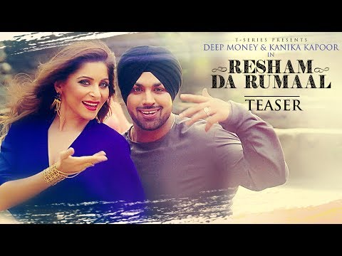 Official Song Teaser : Resham Da Rumaal | Kanika Kapoor, Deep Money  | Full Video►Releasing Tomorrow