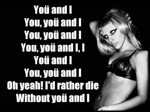 Lady Gaga-You And I ( LYRICS)