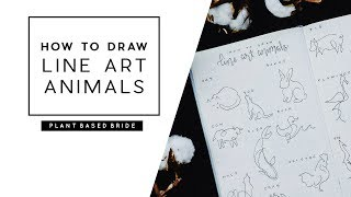 HOW TO DRAW LINE ART ANIMALS // ONE LINE ANIMAL DRAWING TUTORIAL // PLANT BASED BRIDE
