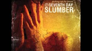 Watch Seventh Day Slumber Spiraling video