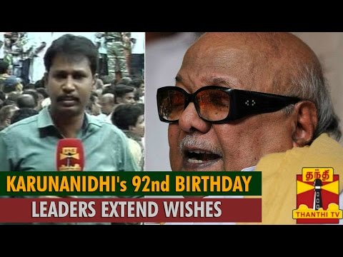 M Karunanidhi's 92nd Birthday : Political Leaders and Party Cadres Extend Birthday Wishes