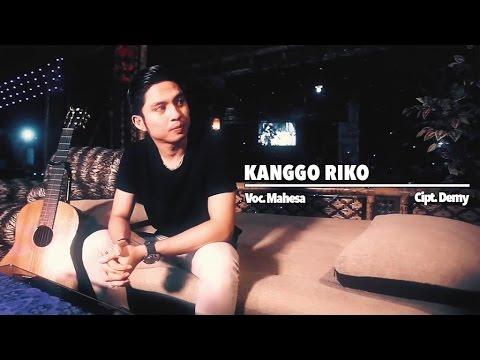 download lagu Mahesa - Kanggo Riko - gratis