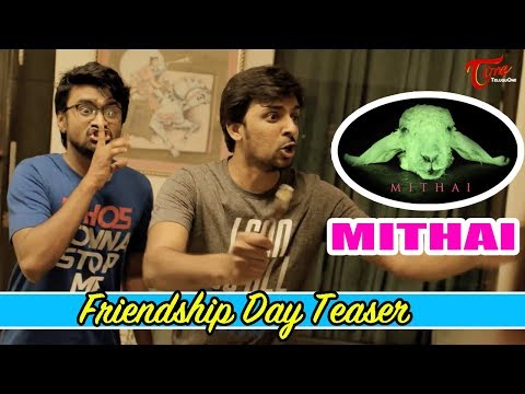 Mithai Movie Friendship Day Teaser | Priyadarshi, Rahul | TeluguOne