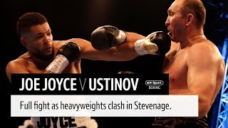 Full fight: Joe Joyce v Alexander Ustinov