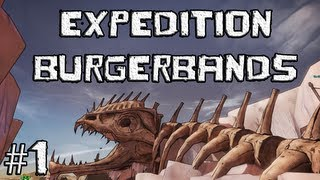 Borderlands 2: Expedition Burgerbands - Part 1