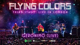 Flying Colors - Geronimo (Third Stage: Live In London)