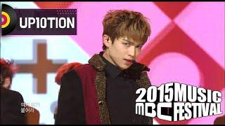 [2015 MBC Music festival] UP10TION - SO, DANGEROUS + Catch me! 20151231