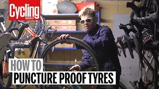 How to puncture proof your tyres   Cycling Weekly