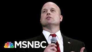 Donald Trump Hand-Picked Acting-AG Raises New Obstruction Questions | Rachel Maddow | MSNBC