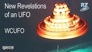 New Revelations of an UFO (WCUFO)