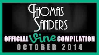 Thomas Sanders Vine Compilation | October 2014