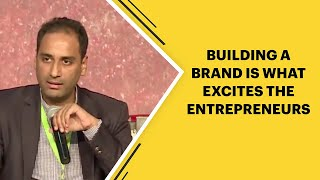 Building a brand is what excites the