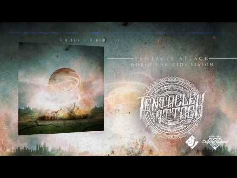 Tentacle Attack - World's Suicide Season (New Song 2014)