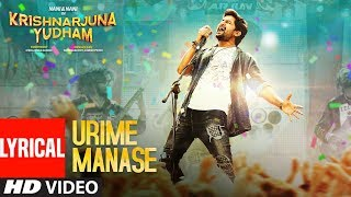 Urime Manase Lyrical Song | Krishnarjuna Yudham Songs | Nani, Hiphop Tamizha|Telugu Songs 2018