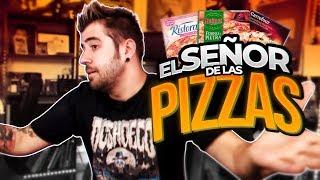 EL SEÑOR DE LAS PIZZAS