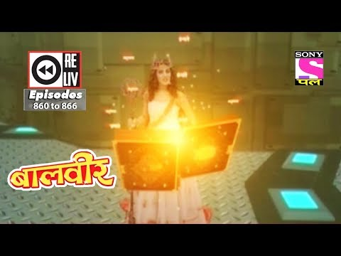 Weekly Reliv - Baalveer -  03rd Feb to 09th Feb 2018  - Episode 860 to 866 thumbnail
