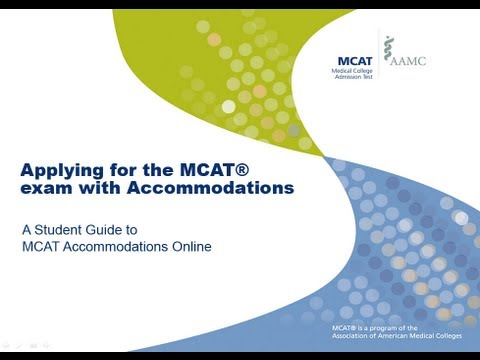 Applying for the MCAT exam with Accommodations