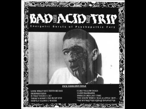 Bad Acid Trip - Slave Away