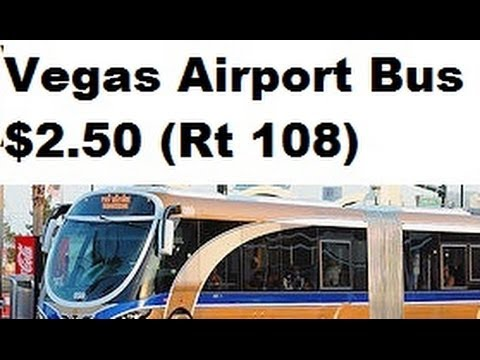 Las vegas; Public transportation to airport $2.50 (from north strip) From start to finish