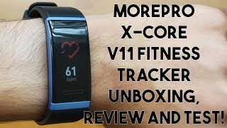 MorePro X-Core V11 Fitness Tracker Unboxing, Review and Test!