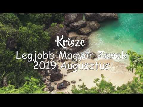 Legjobb Magyar Zenék 2019 Augusztus - Hungarian Music Mix 2019 August by Krisze
