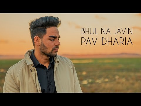 Pav Dharia - Bhul Na Javin [COVER]